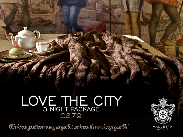 Valletta Nobile - Love The City 3 Night Package